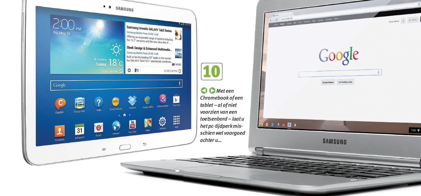 Met een Chromebook of een tablet- al dan niet voorzien van een toetsenbord - laat u het pc-tijdperk misschien wel voorgoed achter u...